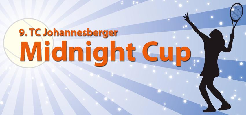 Spot an für den 9. Midnight Cup des TC Johannesberg!